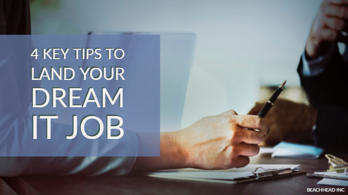 4 key tips to land your dream IT job