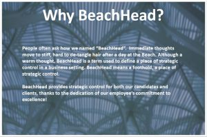Why BeachHead?! 1