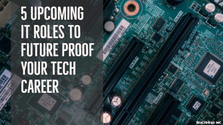 5 upcoming IT roles to future proof your tech career