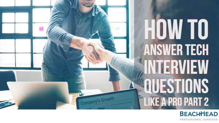 How To Answer Tech Interview Questions Like A Pro Part 2