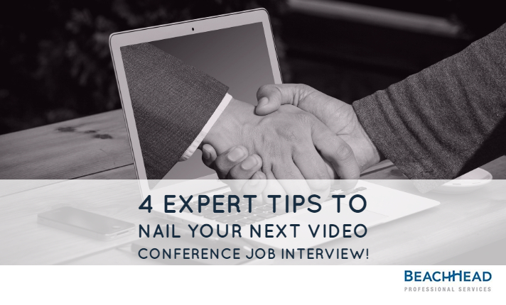 4 Expert Tips to Nail Your Next Video Conference Job Interview