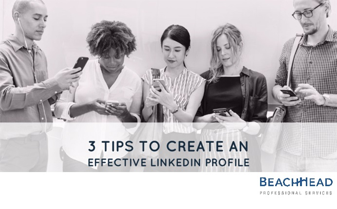 3 Tips To Create An Effective LinkedIn Profile 1
