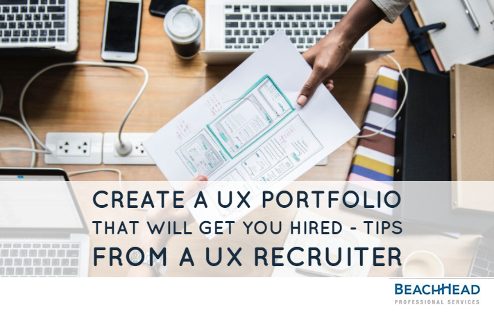 Create a ux portfolio that will get you hired - Tips from a UX recruiter