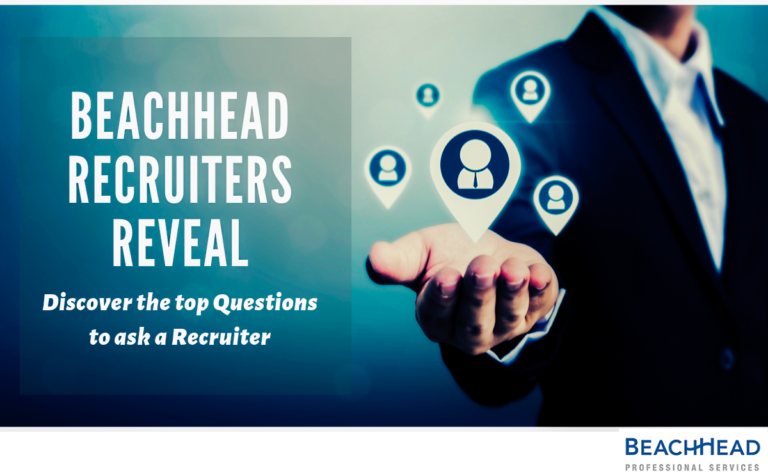 BeachHead Recruiters Reveal - Discover the top questions to ask a Recruiter