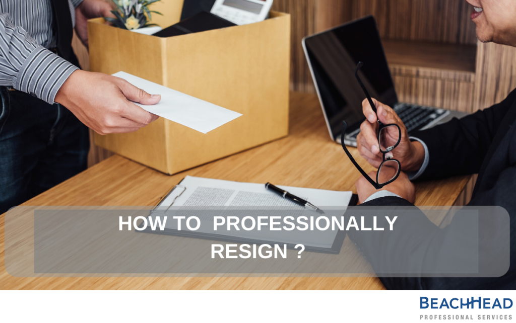 How to professionally resign - BeachHead